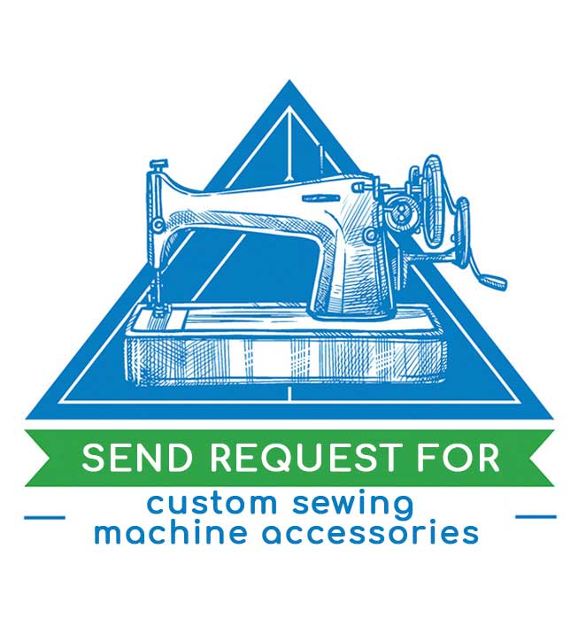 Request for non-standard sewing machine accessories